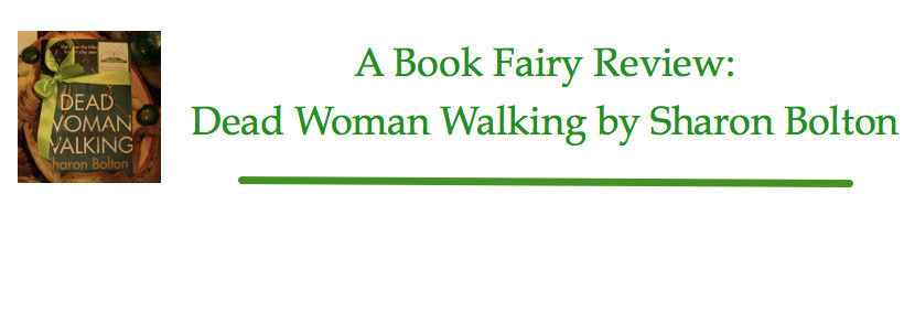 book fairy review of dead woman walking