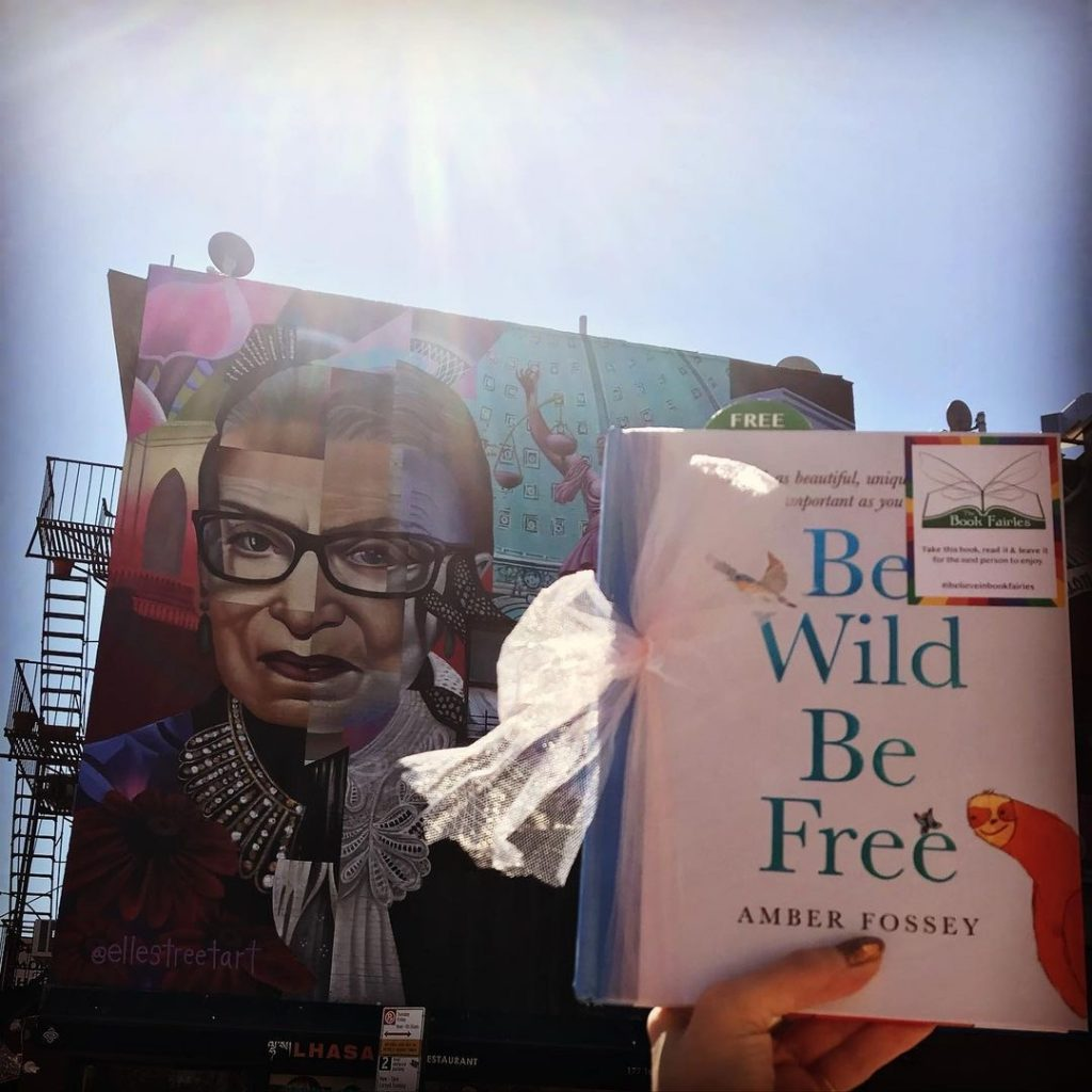 At a NYC mural - Book fairies around the states hide Be Wild Be Free by Amber Fossey