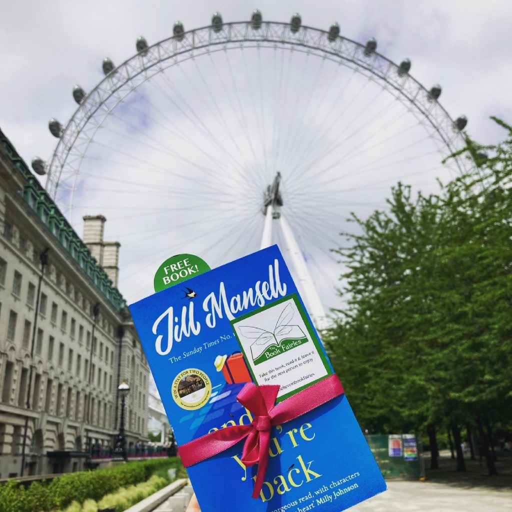 The Book Fairies and Jill Mansell share copies of And Now You're Back - London Eye