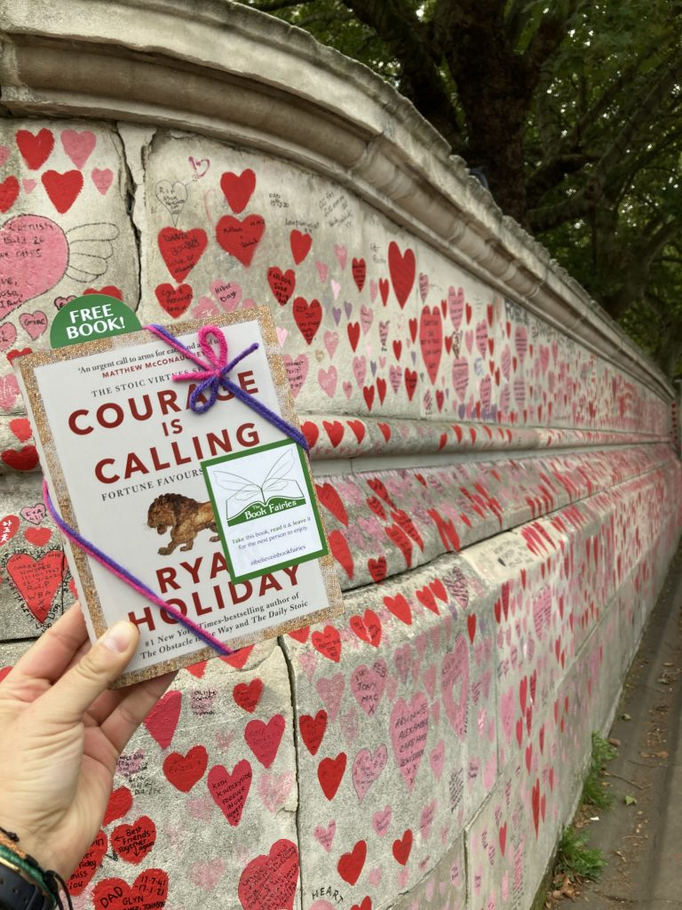 Courage is Calling by Ryan Holiday hidden by The Book Fairies - Memorial Wall London